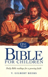 The One Year Bible for Children, by V. Gilbert Beers